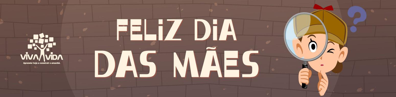 Dia das maes v2 p6cexfd77tl3zltwtovxtbj0siojfqsfed02wnjsk8 Colégio Viva Vida São Bernardo do Campo