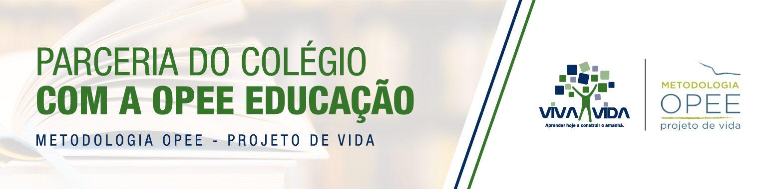 Metodologia OPEE p2bmuujsmpzsf1ivz41vvr37ojmuqdiqdfazox7ja0 Colégio Viva Vida São Bernardo do Campo